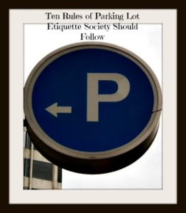 parking lot etiquette and manners