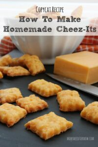 Recipe for Homemade Cheez Its!