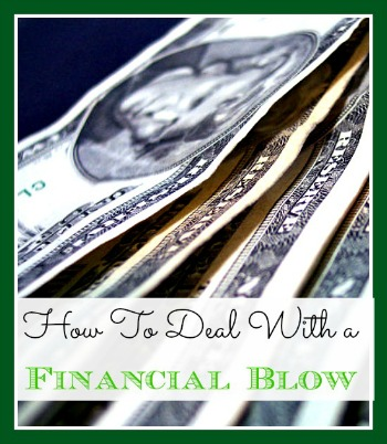 How to Deal With a Financial Blow 2