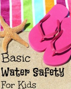 Basic Water Safety For Kids Tips
