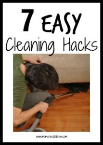 7 Easy Cleaning Hacks To Try!