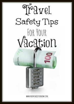 Top Travel Safety Tips For Your Vacation
