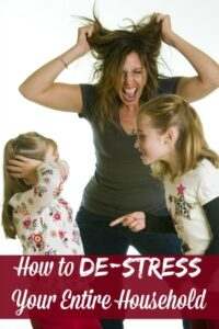 Ways To De-Stress Your Household