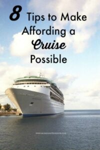 8 Tips To Make Affording a Cruise Possible