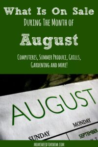 What is On Sale The Month of August