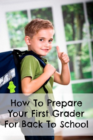 How To Prepare Your First Grader for Back To School