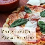 Margherita Pizza Recipe - Easy Pizza Recipe