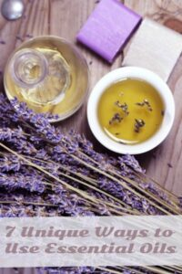 7 Unique Ways to Use Essential Oils
