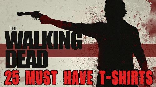 25 Walking Dead T-Shirts Every Fan Should Have