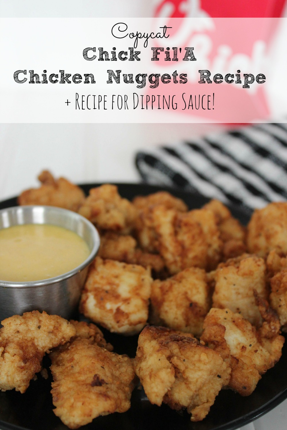 Copycat Chick Fil A Chicken Nuggets and Dipping Sauce Recipe