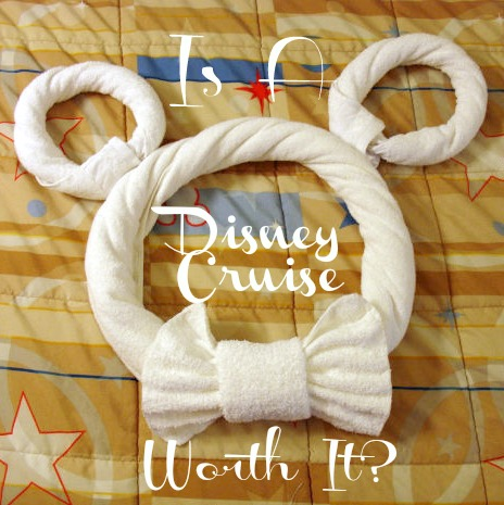Is a Disney Cruise Worth the Money?