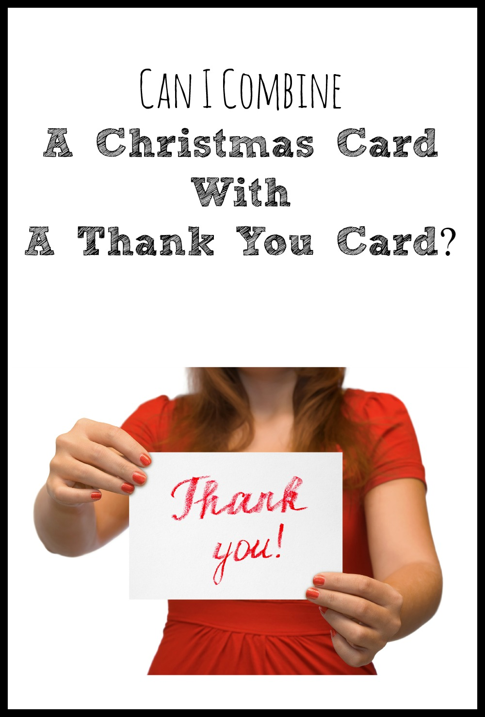 Can I Combine a Christmas Card with a Thank You Card
