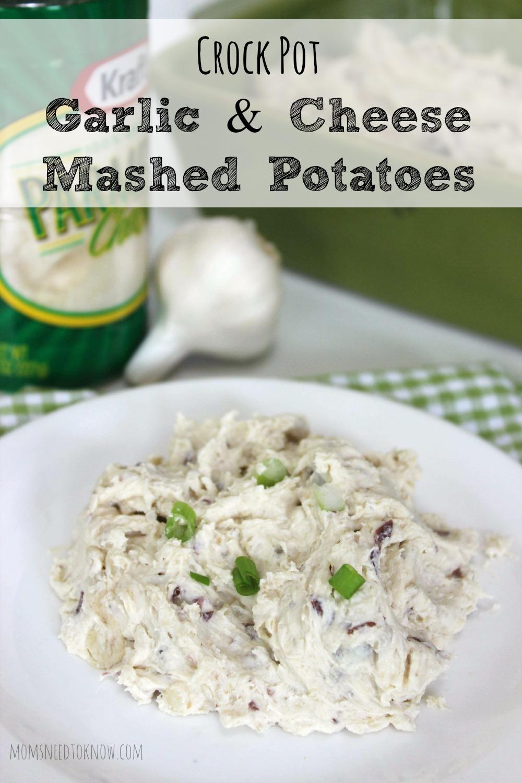 Crock Pot Garlic and Cheese Mashed Potatoes