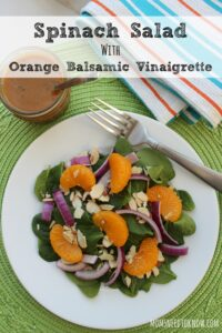 This spinach salad with an orange vinaigrette dressing is another one of my favorites!