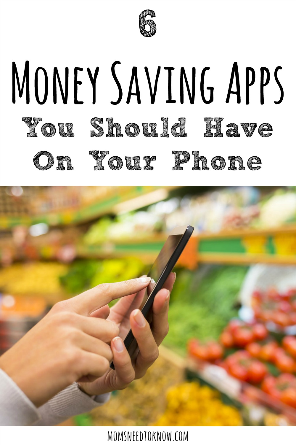 6 Money Saving Apps You Should Have On Your Phone