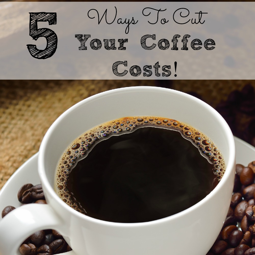 5 Ways To Cut Your Coffee Costs sq