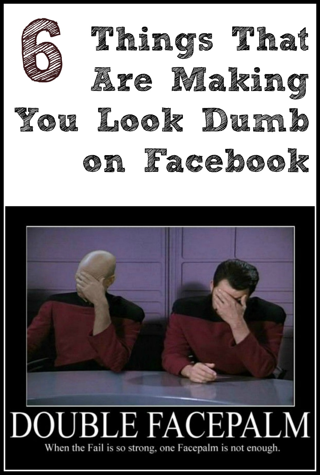 6 Things That Are Making You Look Dumb On Facebook