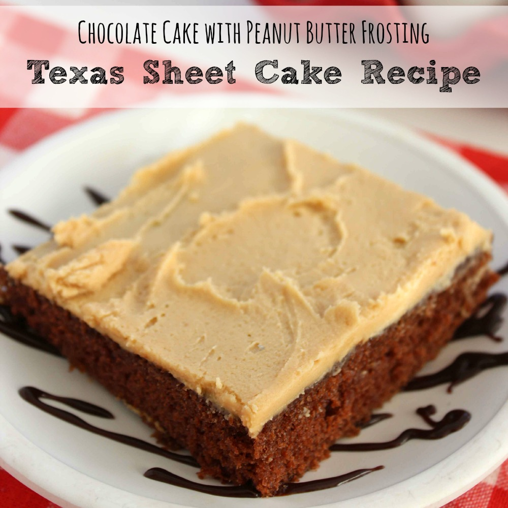Texas Sheet Cake Recipe  Chocolate Cake with Peanut Butter Frosting sq