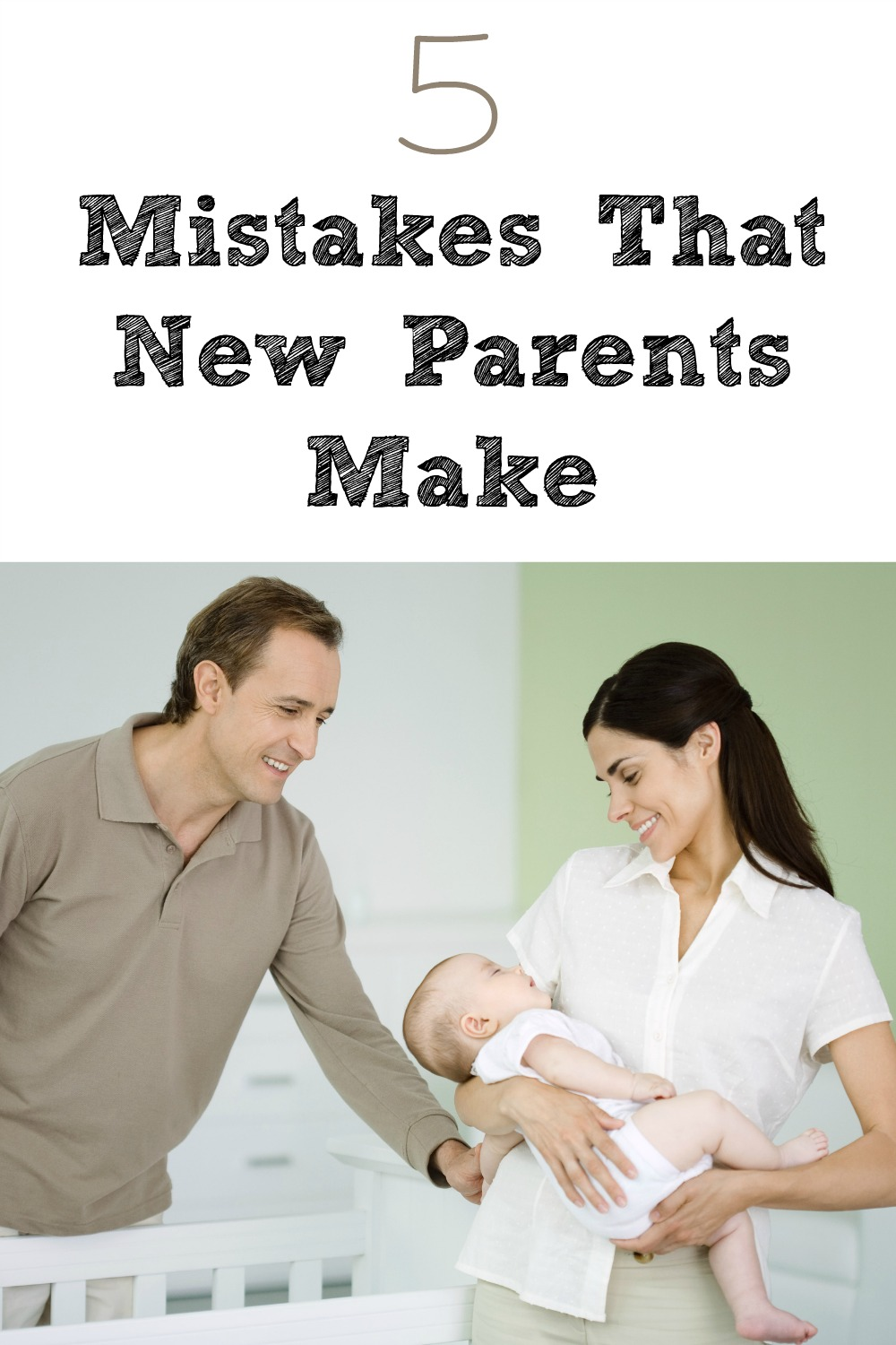 5 Mistakes That New Parents Make