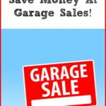 How To Save Money At Garage Sales