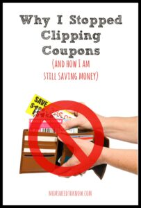 Why I Stopped Clipping Coupons (and How I Am Still Saving Money)