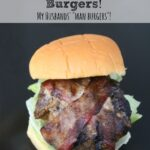 Bacon Wrapped Cheddar Stuffed Burgers