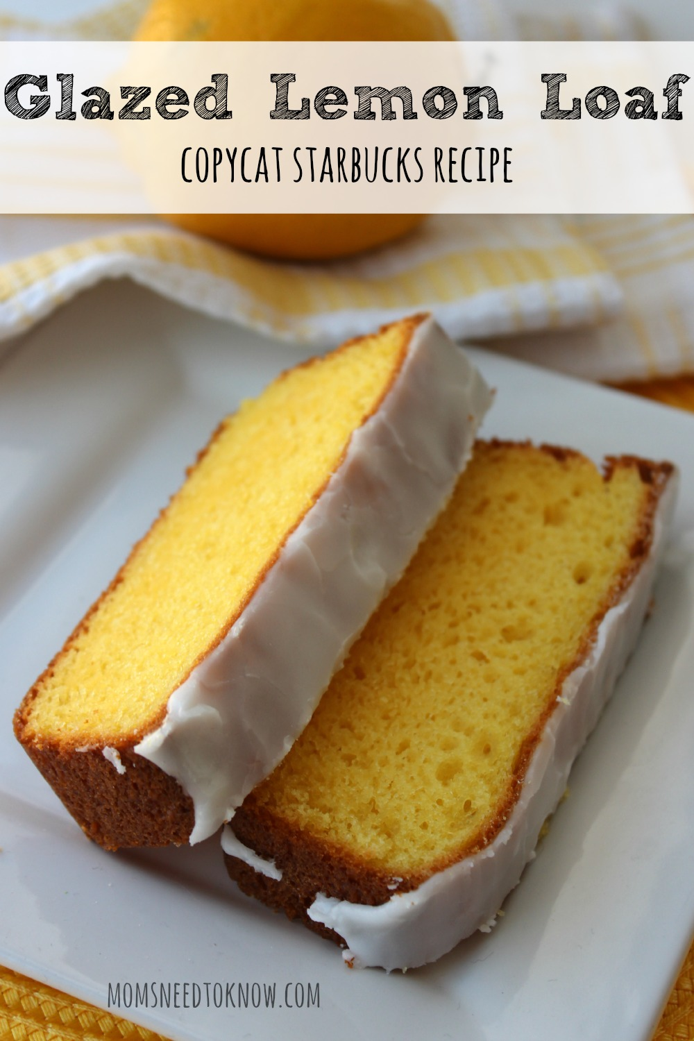 Glazed Lemon Loaf - Copycat Starbucks Recipe