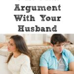 Why You Do Not Want To Win That Argument With Your Husband