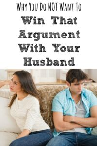 Why You Don't Want To Win That Argument With Your Husband
