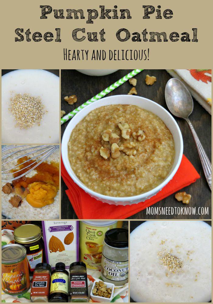 Pumpkin Pie Steel Cut Oatmeal Recipe collage