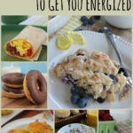 17 Breakfast Recipes to Get You Energized