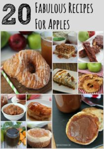 20 Fabulous Recipes For Apples!