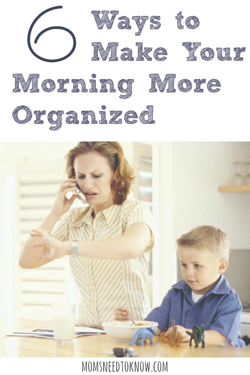 6 Ways To Make Your Morning More Organized