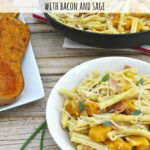 Creamy Butternut Squash Pasta with Bacon and Sage