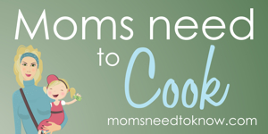 moms need to cook