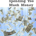 7 Ways That You Are Spending Too Much Money