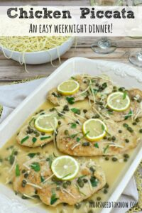 This chicken piccata recipe is another favorite in our house!