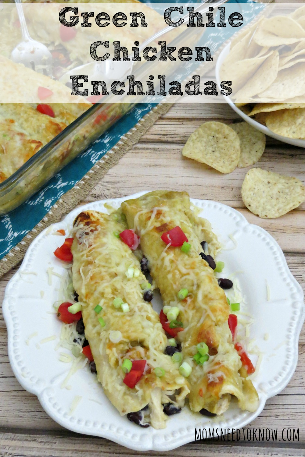 Green Chile Chicken Enchiladas | Moms Need To Know