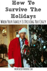 How To Survive Holidays With Your Family When They Are Driving You Crazy