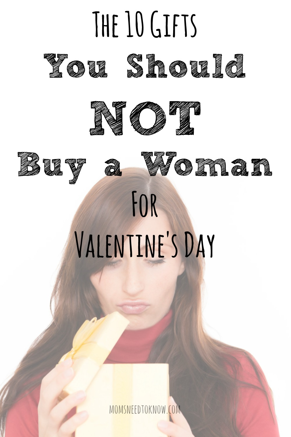 10 Gifts That You Should NOT Buy a Woman For Valentines Day