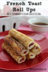French Toast Roll Ups With Cream Cheese and Strawberries