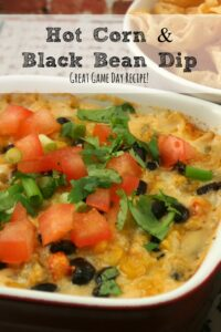 Hot Corn & Black Bean Dip | Game Day Recipe!
