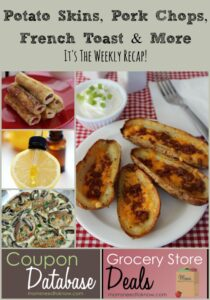 Potato Skins, Pork Chops, French Toast and More | It's The Weekly Recap!