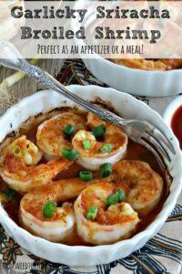 Broiled Garlic Shrimp with Sriracha Sauce