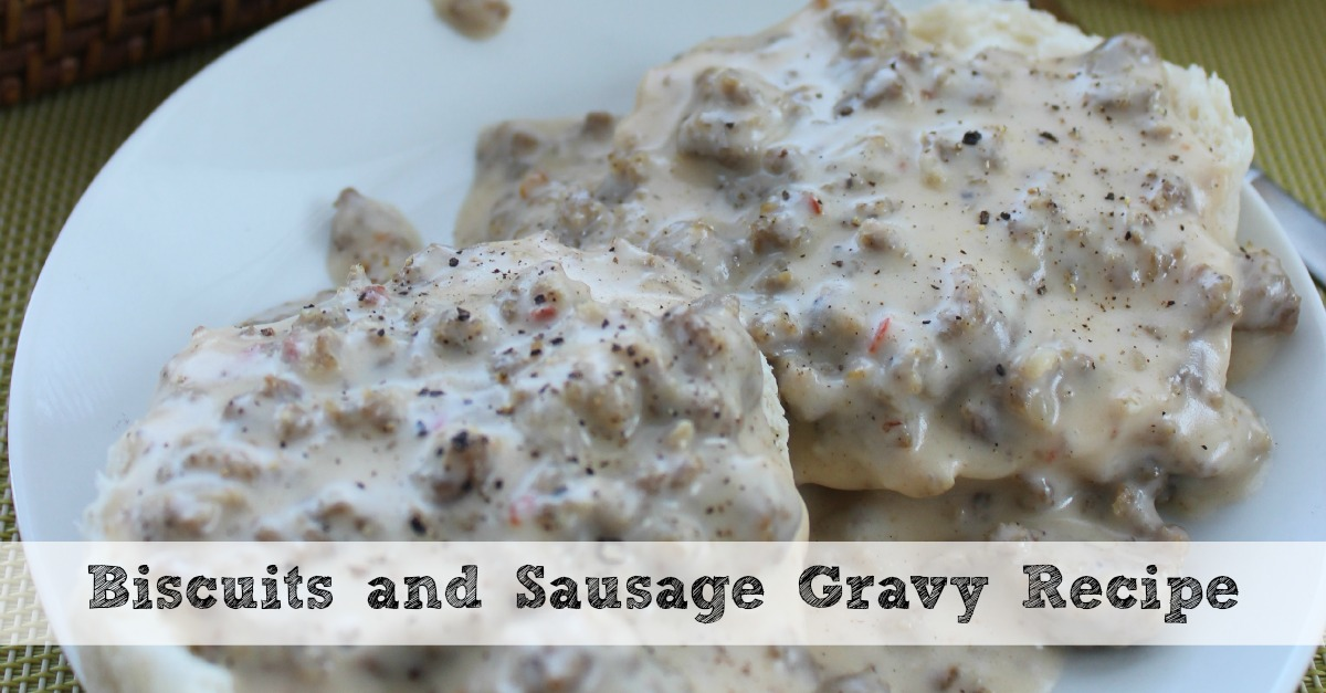 how to cook homemade biscuits and gravy