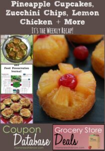 Pineapple Cupcakes, Zucchini Chips, Lemon Chicken + More