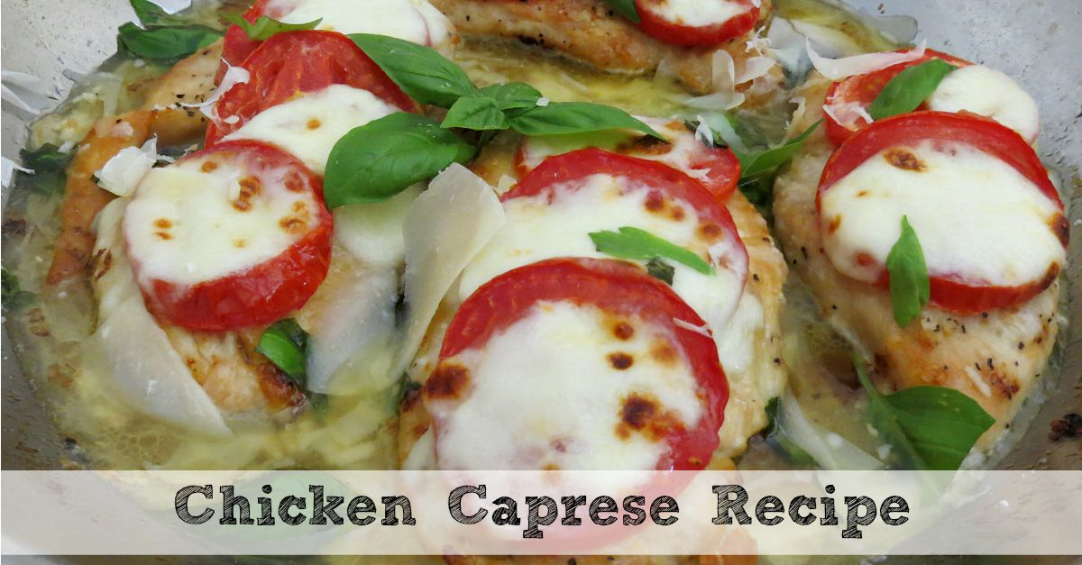 Chicken Caprese Recipe | An Easy One-Pan Dinner!