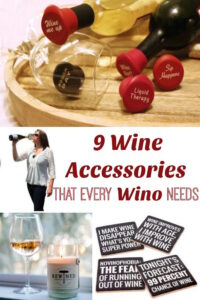 9 Wine Accessories That Every Wino Needs