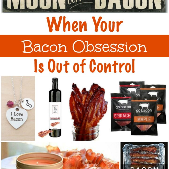 If you know someone with a bacon obsession (or you have one), these items should be on your must-have list to take your bacon obsession to a whole new level