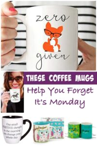 Some coffee mugs can lift your spirits just by looking at them. Whether you like coffee, tea or cocoa, these coffee mugs are to make you forget it is Monday.